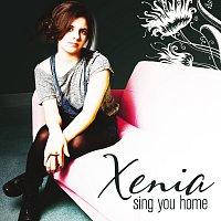 Xenia – Sing You Home [EP]
