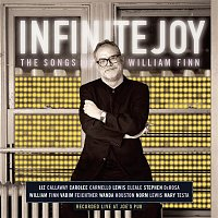 Concert Cast of Infinite Joy: The Songs of William Finn – Infinite Joy: The Songs of William Finn (Concert Cast Recording (2001))