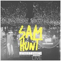 Sam Hunt – Street Party Live