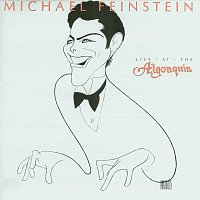 Michael Feinstein – Live At The Algonquin