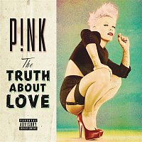P!nk – The Truth About Love