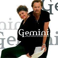 Gemini – Det basta med Karin & Anders Glenmark
