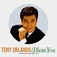 Tony Orlando – Bless You And 11 Other Great Hits