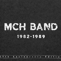 MCH Band – 1982-1989 (Complete Edition) – CD