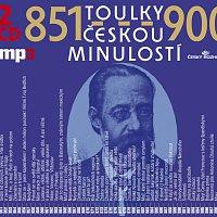 Toulky českou minulostí 851-900 (MP3-CD)