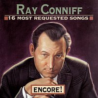 Ray Conniff – 16 Most Requested Songs: Encore!