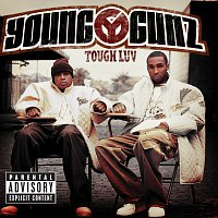 Young Gunz – Tough Luv