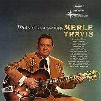 Merle Travis – Walkin' The Strings