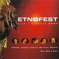 Různí interpreti – Etnofest 2 Live - Lucerna 2004