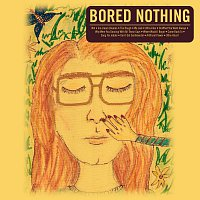 Bored Nothing – Some Songs