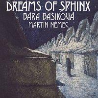 Bára Basiková – Dreams of Sphinx