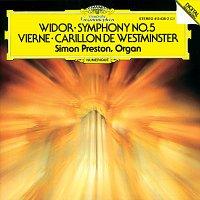 Simon Preston – Vierne: Carillon de Westminster / Widor: Symphony No. 5