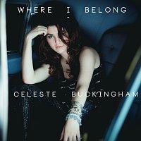 Celeste Buckingham – Where I Belong – CD