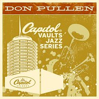 Don Pullen – The Capitol Vaults Jazz Series