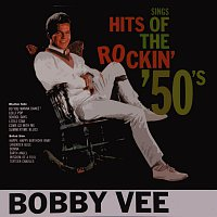 Bobby Vee – Hits Of The Rockin' Fifties