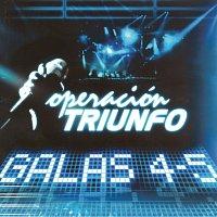 Různí interpreti – Operación Triunfo [Galas 4 - 5 / 2005]