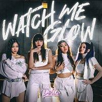 DOLLA – Watch Me Glow
