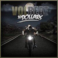 Volbeat – 16 Dollars