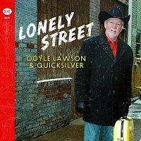 Doyle Lawson & Quicksilver – Lonely Street