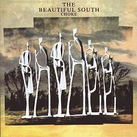 The Beautiful South – Choke
