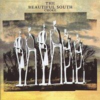 The Beautiful South – Choke