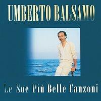 Umberto Rosario Balsamo – Le Sue Piu' Belle Canzoni