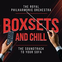Royal Philharmonic Orchestra – Boxsets and Chill