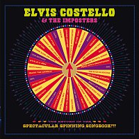 Elvis Costello, The Imposters – The Return Of The Spectacular Spinning Songbook