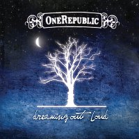 OneRepublic – Dreaming Out Loud