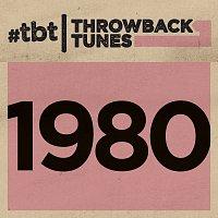 Různí interpreti – Throwback Tunes: 1980