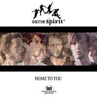 SameSpirit – Home To You