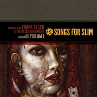 Frank Black, The Suicide Commandos – Songs For Slim: The King & Queen / Ain't Exactly Good