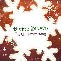 Divine Brown – The Christmas Song