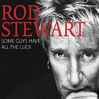 Rod Stewart – Some Guys Have All The Luck – CD