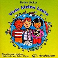 Detlev Jocker – Viele kleine Leute