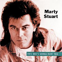 Marty Stuart – This One's Gonna Hurt You