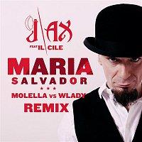 J-AX, Il Cile – Maria Salvador (Molella vs. Wlady Remix)