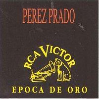 Perez Prado – Epoca De Oro