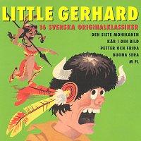 Little Gerhard – 16 Svenska originalklassiker