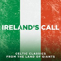 Různí interpreti – Ireland's Call: Songs From The Land Of Giants