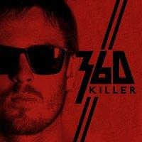360 – Killer