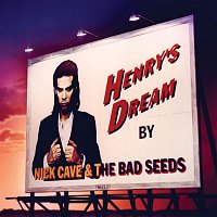 Nick Cave & The Bad Seeds – Henry's Dream (2010 Digital Remaster)