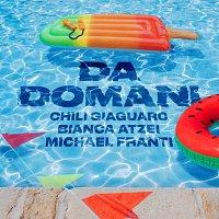 Chili Giaguaro, Bianca Atzei, Michael Franti – Da Domani