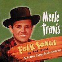 Merle Travis – Folk Songs Of The Hills