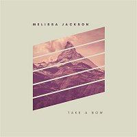 Melissa Jackson – Take A Bow