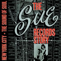 Různí interpreti – The Sue Records Story: The Sound Of Soul
