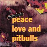 Peace Love & Pitbulls – Do The Monkey (Hitch-Hike To Mars)