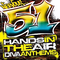 Various Artists.. – Nervous: 51 Hands In The Air - Diva Anthems