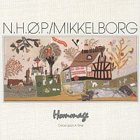 Niels-Henning Orsted Pedersen, Palle Mikkelborg – Hommage/Once Upon A Time