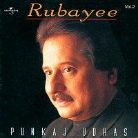 Pankaj Udhas – Rubayee  Vol.  2